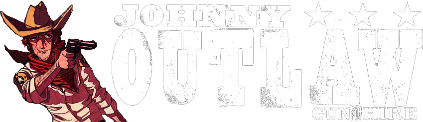 Johnny Outlaw: Gun For Hire